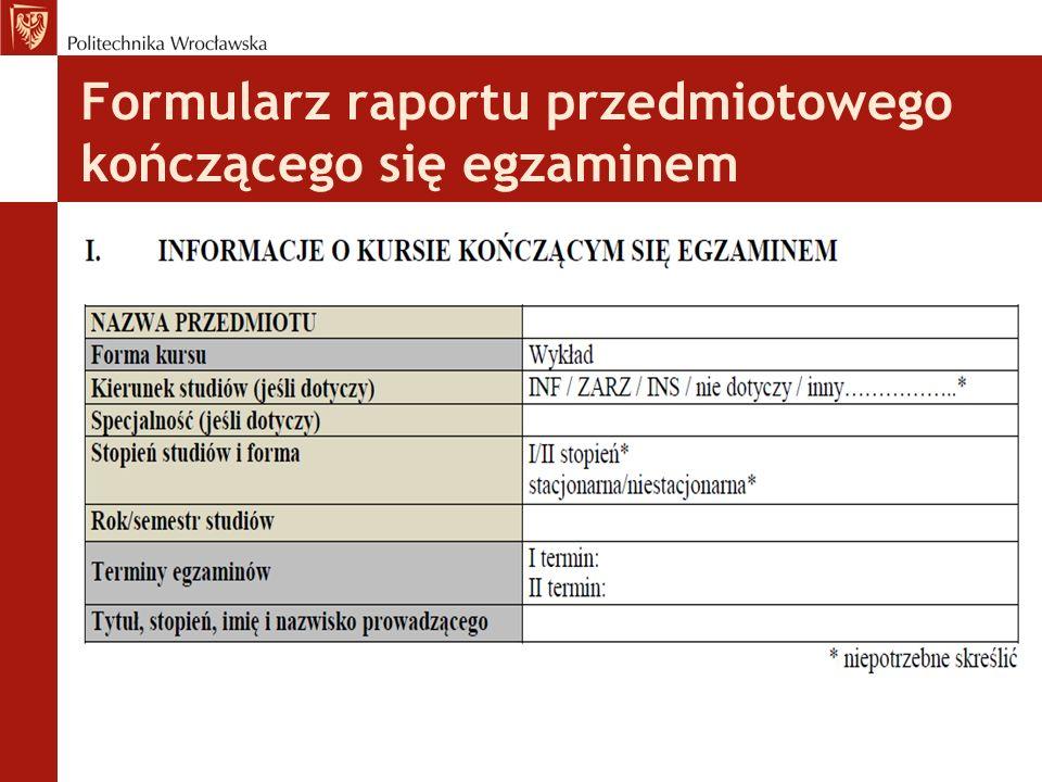 Formularz raportu przedmiotowego kończącego się egzaminem
