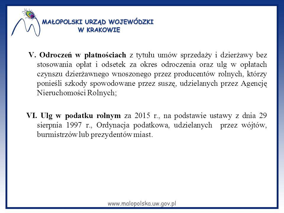 V. Odroczeń w płatnościach z tytułu umów sprzedaży i dzierżawy bez stosowania opłat i odsetek za okres odroczenia oraz ulg w opłatach czynszu dzierżaw