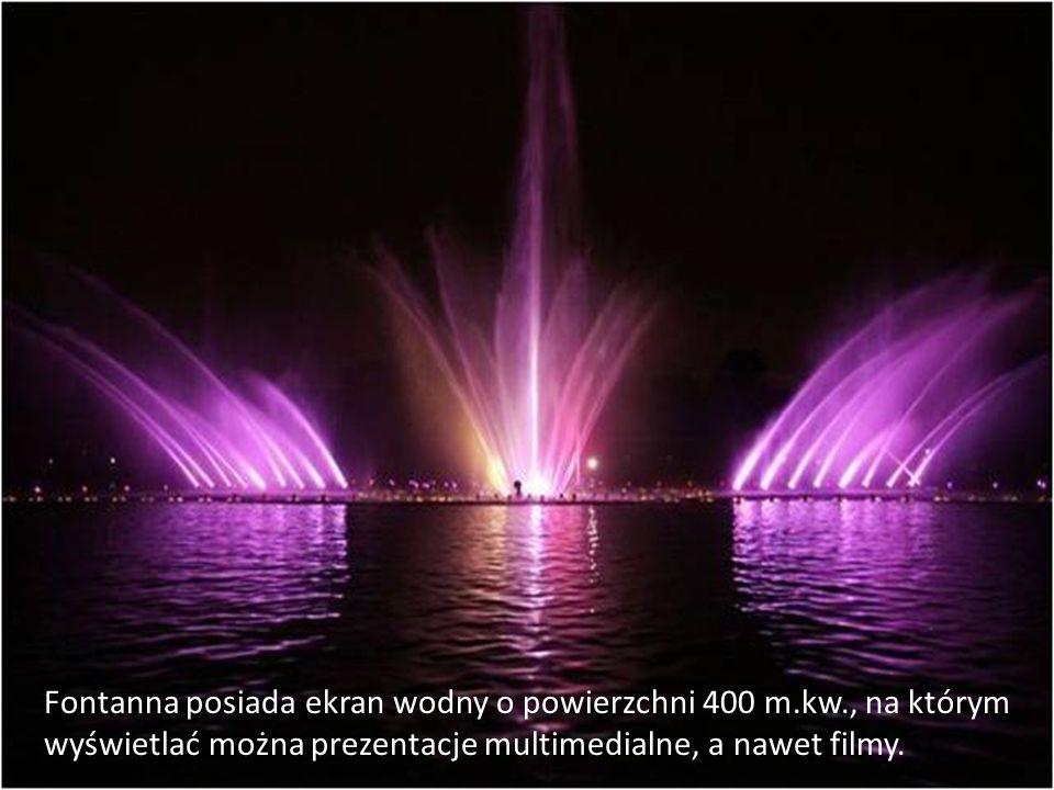 W fontannie zastosowano najnowocześniejsze na świecie rozwiązania techniczne.