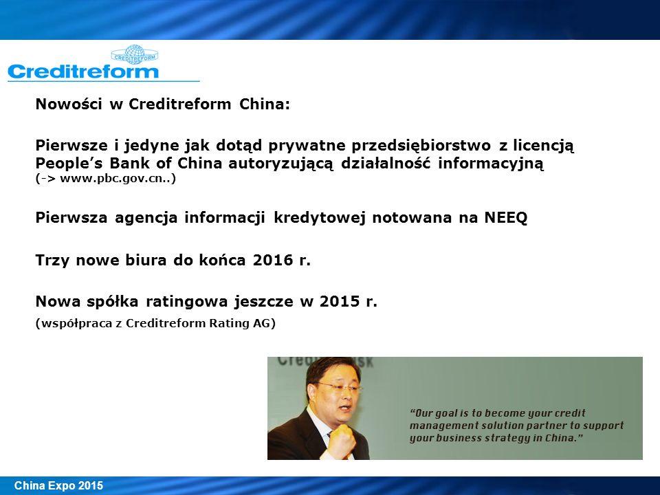 Nowości w Creditreform China: Pierwsze i jedyne jak dotąd prywatne przedsiębiorstwo z licencją People's Bank of China autoryzującą działalność informa