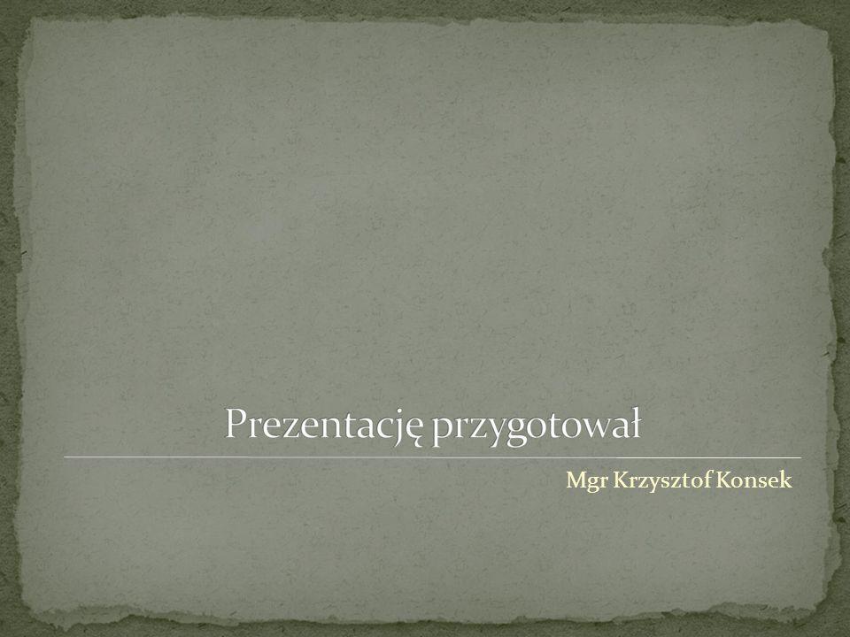 Mgr Krzysztof Konsek