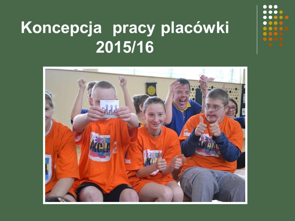Koncepcja pracy placówki 2015/16