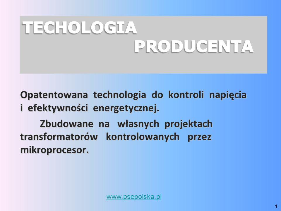Opatentowana technologia do kontroli napięcia i efektywności energetycznej. Zbudowane na własnych projektach transformatorów kontrolowanych przez mikr