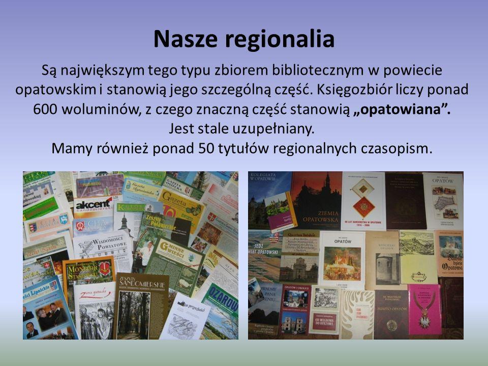Nasze regionalia Są największym tego typu zbiorem bibliotecznym w powiecie opatowskim i stanowią jego szczególną część. Księgozbiór liczy ponad 600 wo