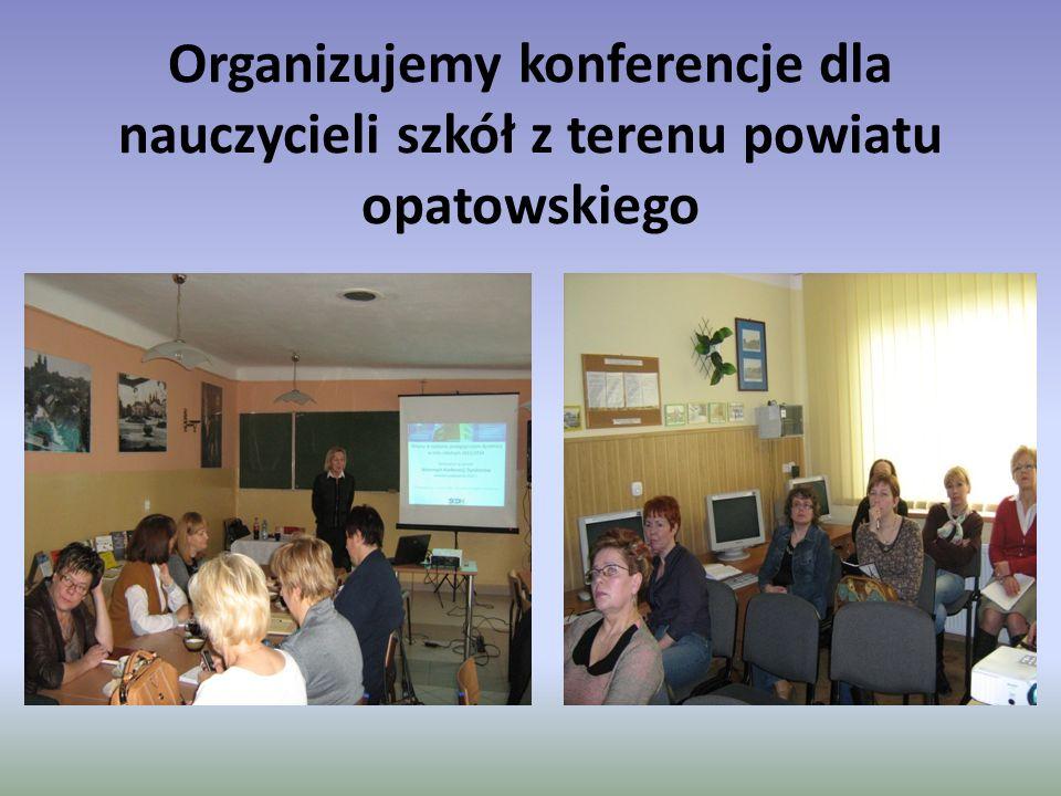 Organizujemy konferencje dla nauczycieli szkół z terenu powiatu opatowskiego