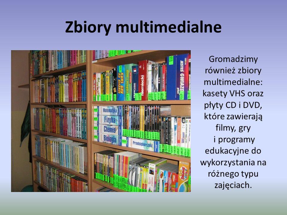 Zbiory multimedialne Gromadzimy również zbiory multimedialne: kasety VHS oraz płyty CD i DVD, które zawierają filmy, gry i programy edukacyjne do wykorzystania na różnego typu zajęciach.