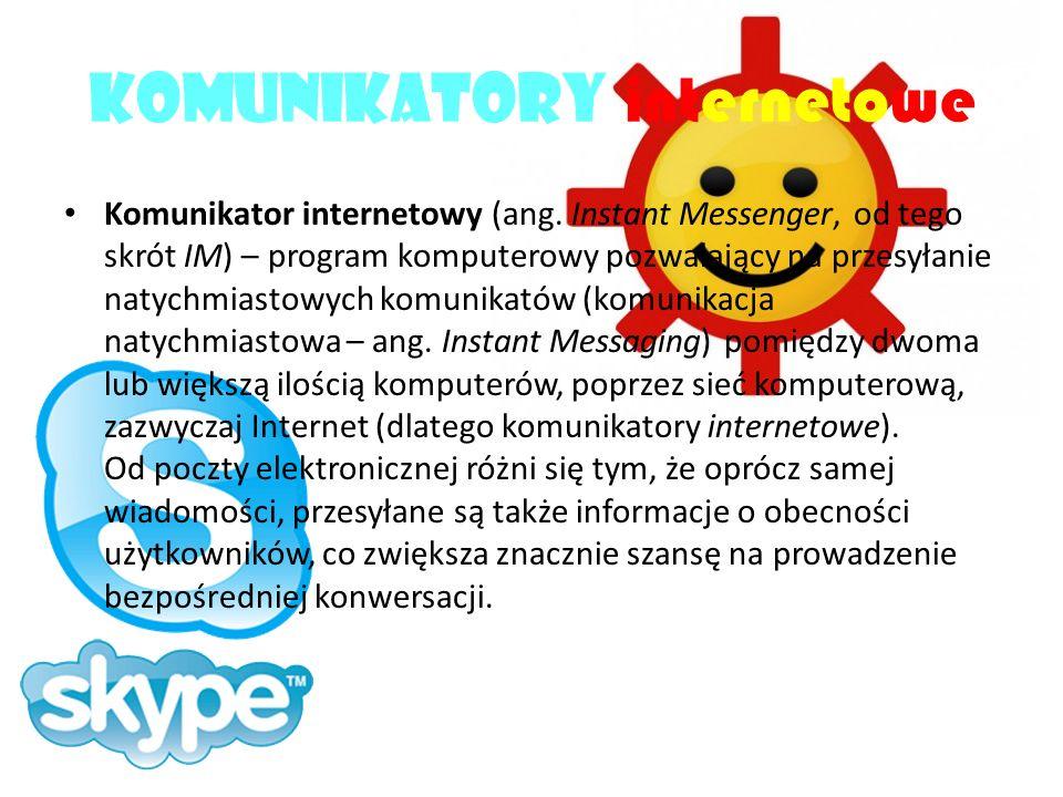 Komunikatory internetowe Komunikator internetowy (ang.