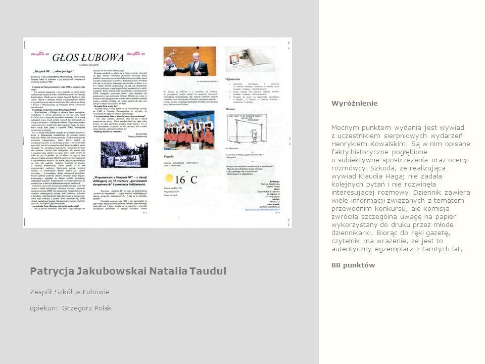 Wyróżnienie Mocnym punktem wydania jest wywiad z uczestnikiem sierpniowych wydarzeń Henrykiem Kowalskim.