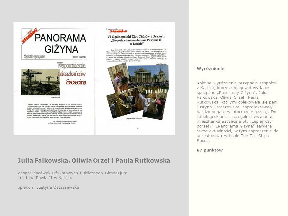 """Wyróżnienie Kolejne wyróżnienie przypadło zespołowi z Karska, który zredagował wydanie specjalne """"Panoramy Giżyna ."""