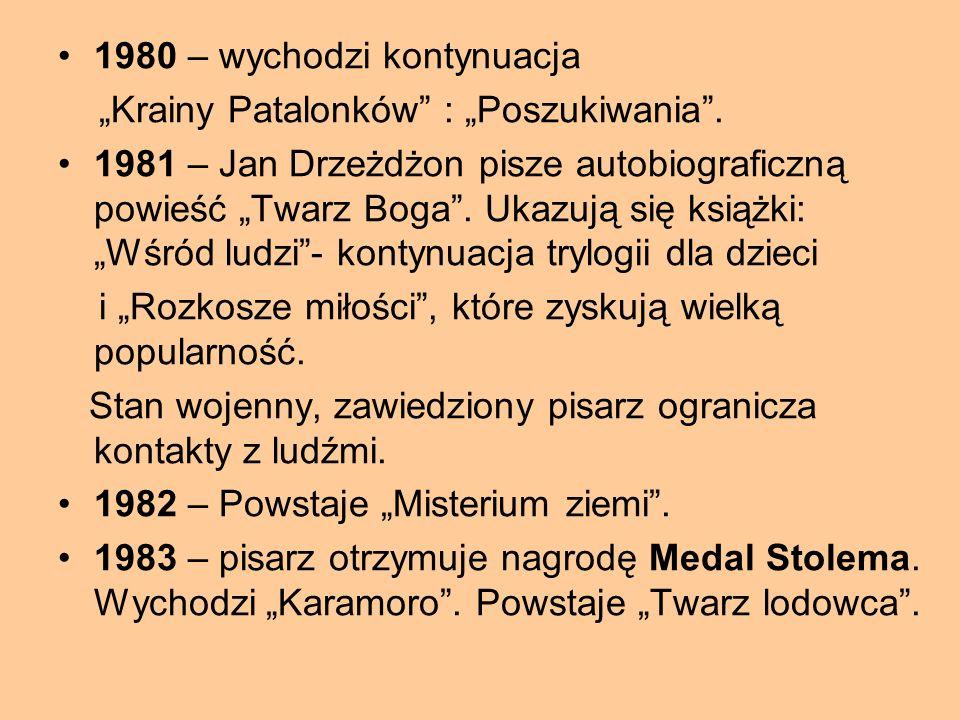 """1977 – Wychodzą powieści """"Leśna Dąbrowa"""", """"Okrucieństwo czasu"""", """"Wieczność i miłość"""", za którą autor otrzymuje II nagrodę w Konkursie Ludowej Spółdzie"""