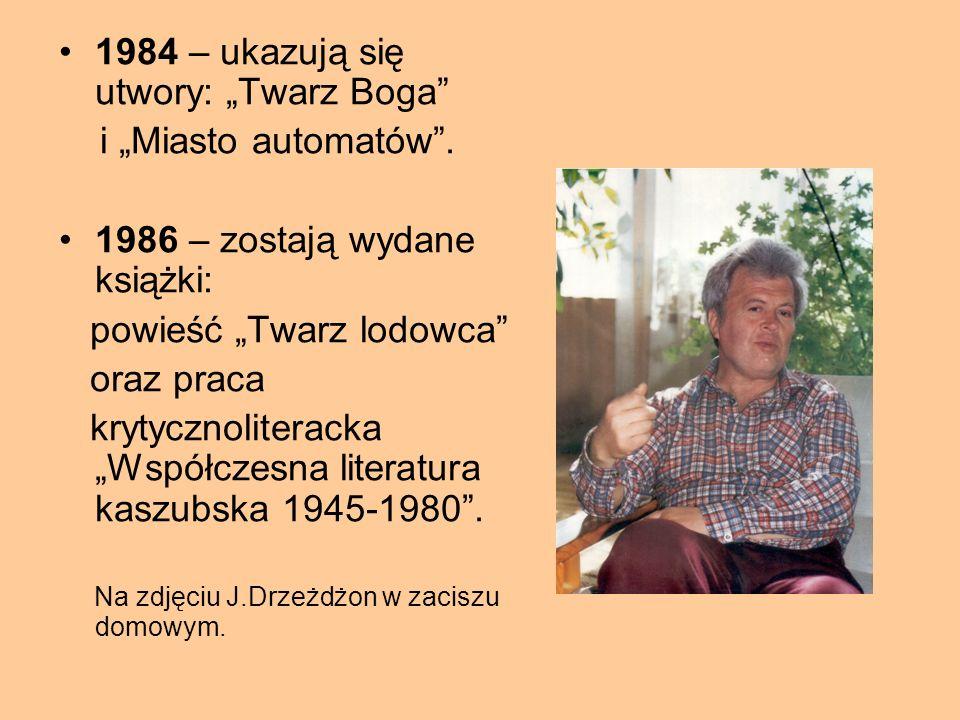 """1980 – wychodzi kontynuacja """"Krainy Patalonków"""" : """"Poszukiwania"""". 1981 – Jan Drzeżdżon pisze autobiograficzną powieść """"Twarz Boga"""". Ukazują się książk"""