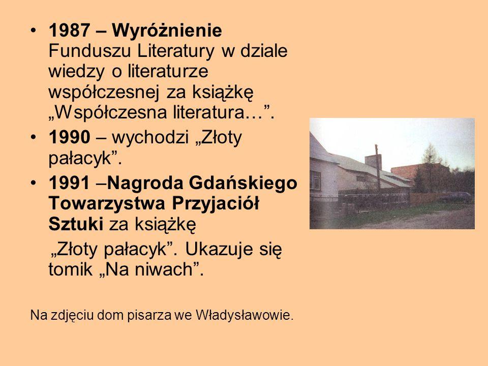 """1984 – ukazują się utwory: """"Twarz Boga"""" i """"Miasto automatów"""". 1986 – zostają wydane książki: powieść """"Twarz lodowca"""" oraz praca krytycznoliteracka """"Ws"""