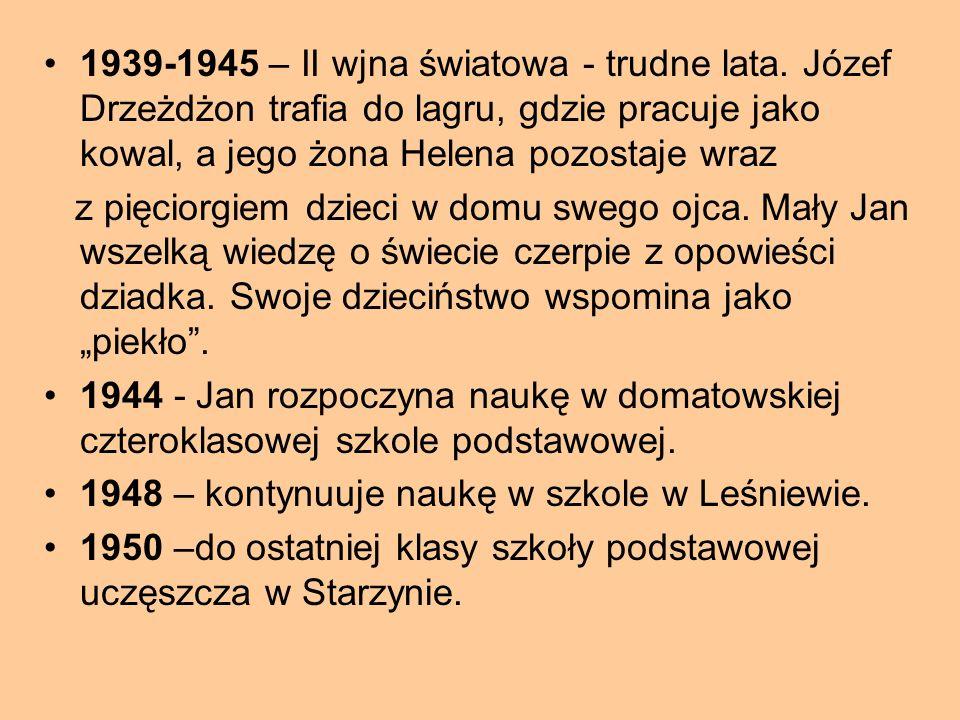 Kalendarium życia i twórczości 16 maja 1937 roku – narodziny Jana Edwarda Drzeżdżona, w Domatowie (wsi położonej w Puszczy Darżlubskiej) – w rodzinie