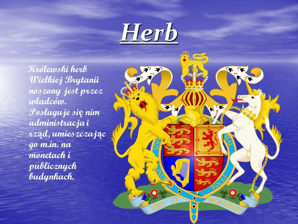 Herb K rólewski herb Wielkiej Brytanii noszony jest przez władców. Posługuje si ę nim administracja i rz ą d, umieszczaj ą c go m.in. na monetach i pu