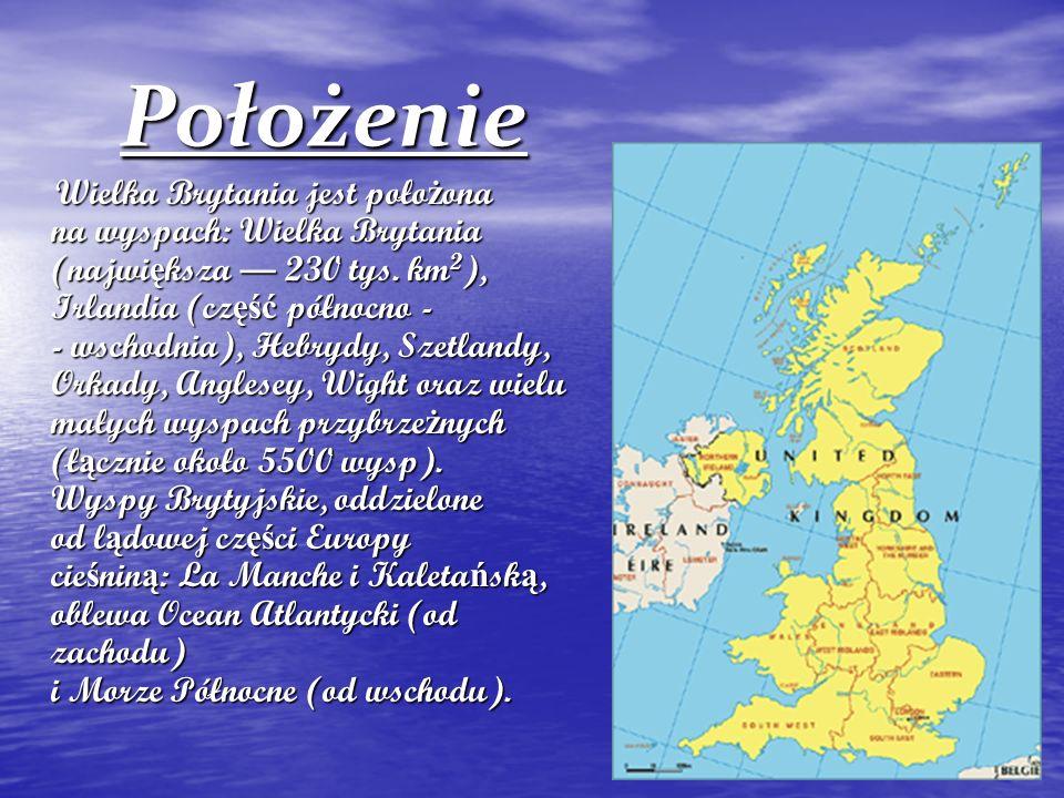 Położenie Wielka Brytania jest położona na wyspach: Wielka Brytania (największa — 230 tys. km2), Irlandia (część północno - - wschodnia), Hebrydy, Sze