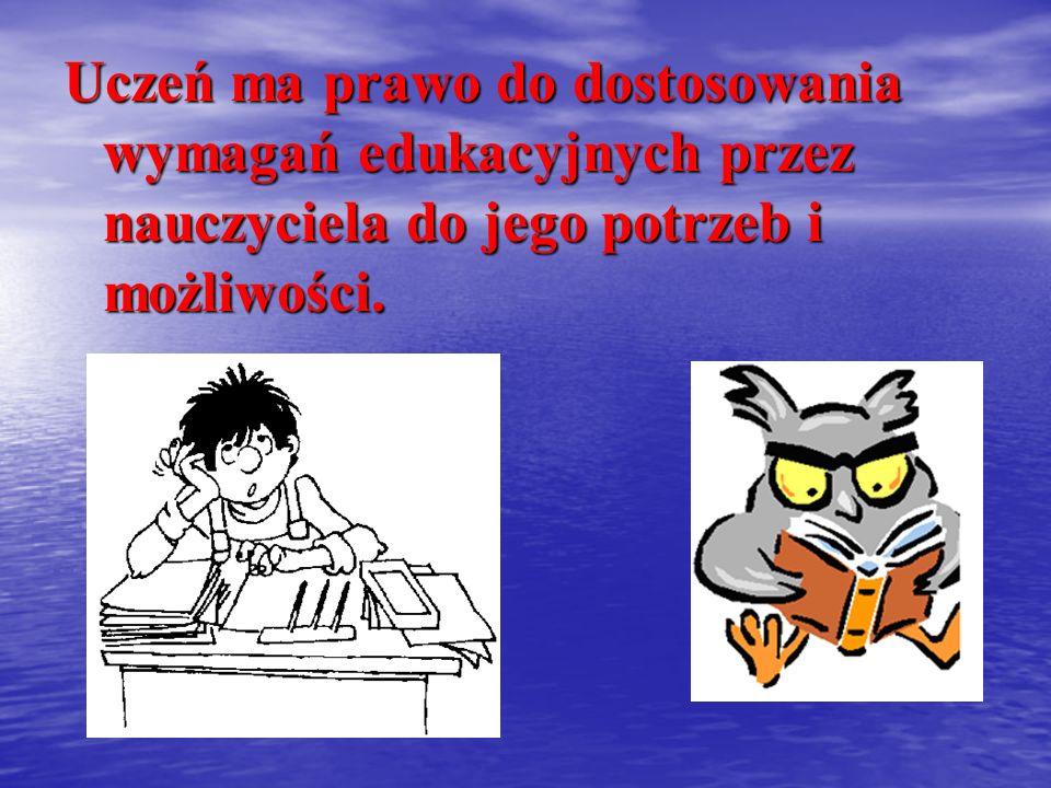 Uczeń ma obowiązek wykonywania poleceń nauczycieli i pracowników szkoły.