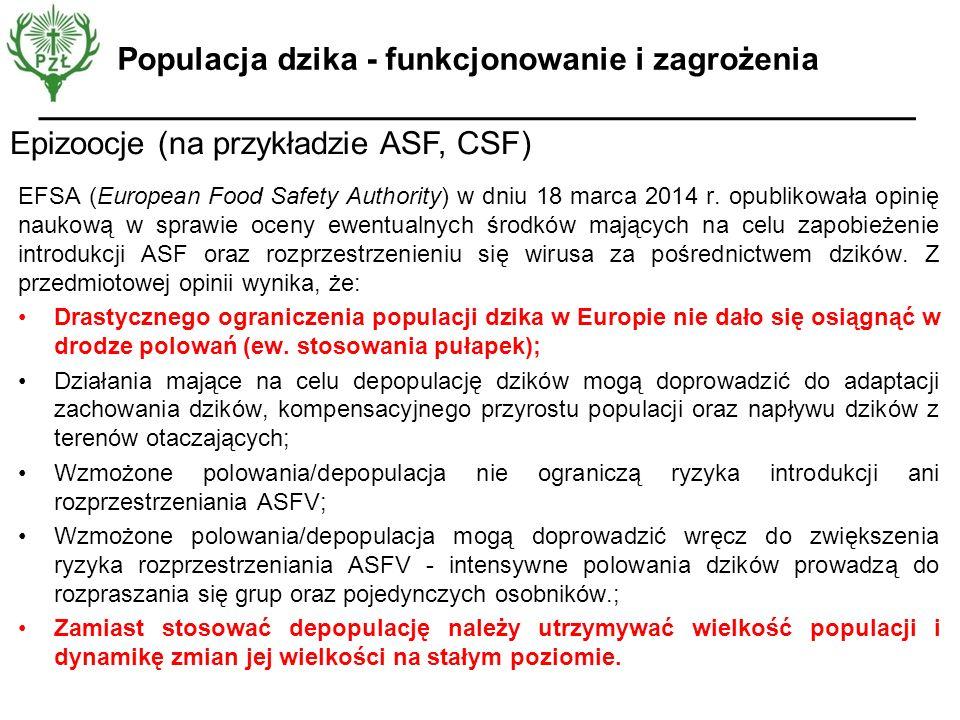 Epizoocje (na przykładzie ASF, CSF) Populacja dzika - funkcjonowanie i zagrożenia EFSA (European Food Safety Authority) w dniu 18 marca 2014 r. opubli