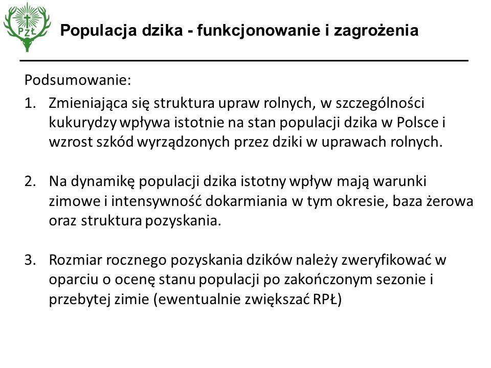 Opinia EFSA Podsumowanie: 1.Zmieniająca się struktura upraw rolnych, w szczególności kukurydzy wpływa istotnie na stan populacji dzika w Polsce i wzro