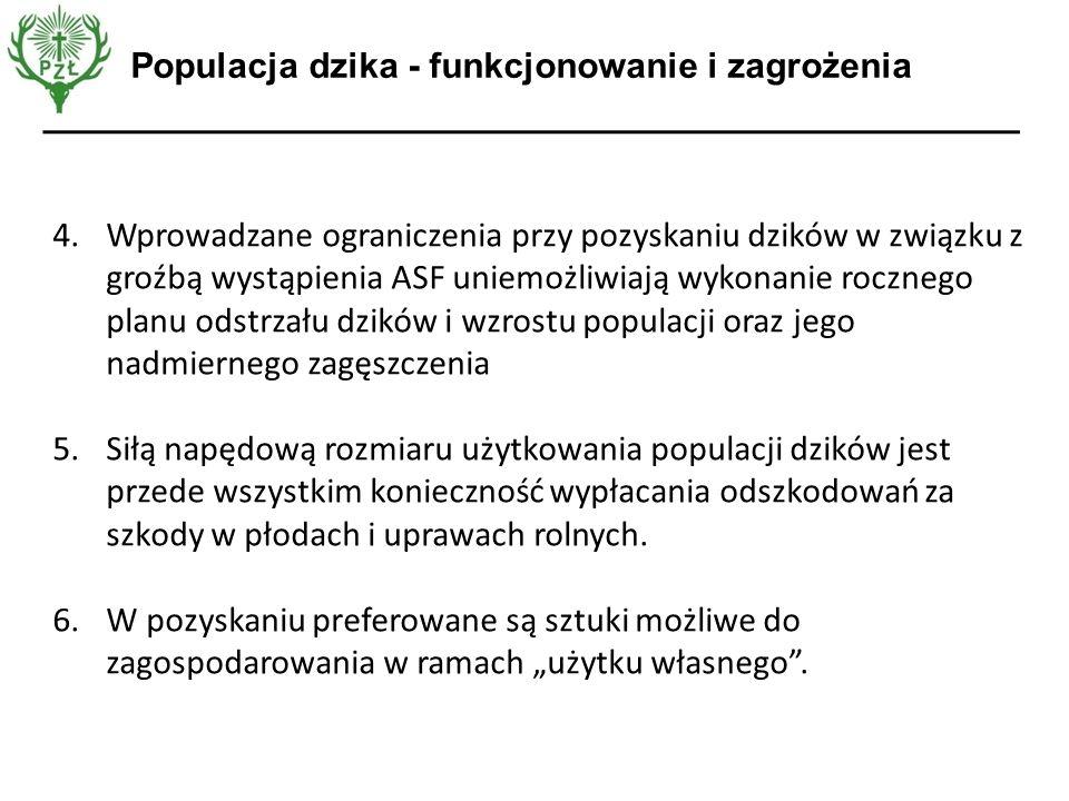 Opinia EFSA 4.Wprowadzane ograniczenia przy pozyskaniu dzików w związku z groźbą wystąpienia ASF uniemożliwiają wykonanie rocznego planu odstrzału dzi
