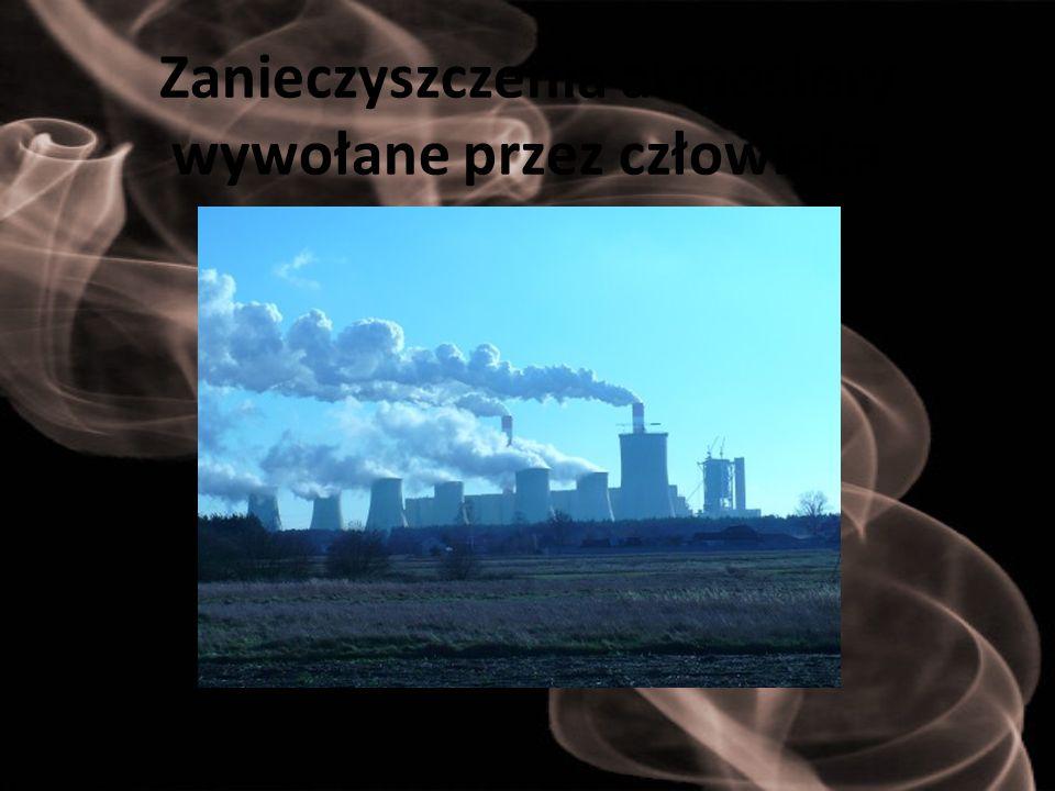 Zanieczyszczenia atmosfery wywołane przez człowieka