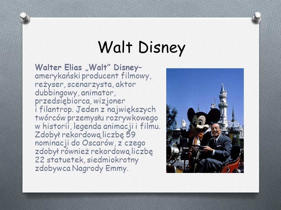 """Walt Disney Walter Elias """"Walt Disney– amerykański producent filmowy, reżyser, scenarzysta, aktor dubbingowy, animator, przedsiębiorca, wizjoner i filantrop."""