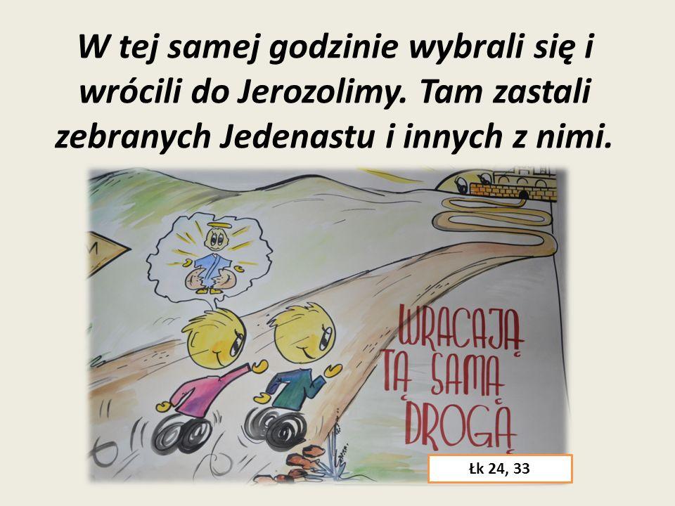 Wtedy oczy im się otworzyły i poznali Go, lecz On zniknął im z oczu. Łk 24, 31