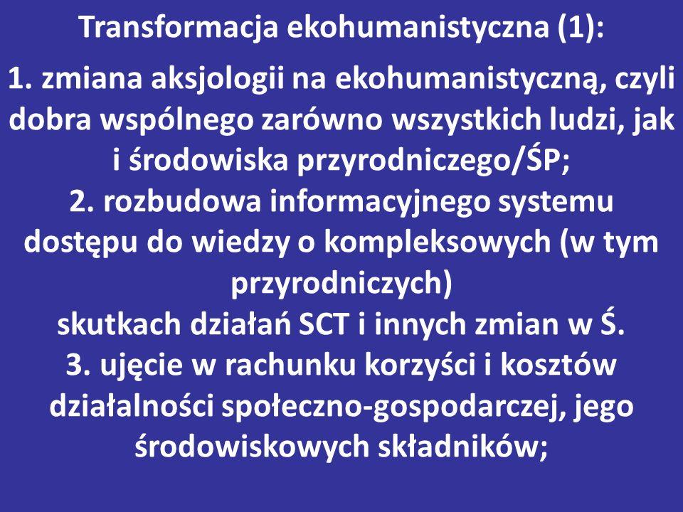 Transformacja ekohumanistyczna (1): 1.