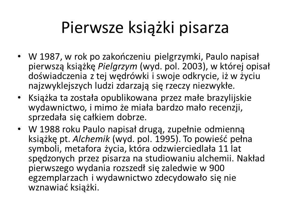 Pierwsze książki pisarza W 1987, w rok po zakończeniu pielgrzymki, Paulo napisał pierwszą książkę Pielgrzym (wyd. pol. 2003), w której opisał doświadc