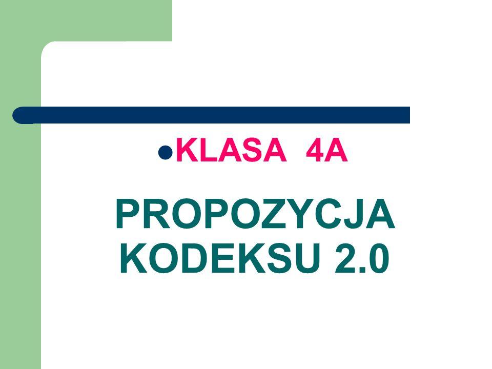 PROPOZYCJA KODEKSU 2.0 KLASA 4A
