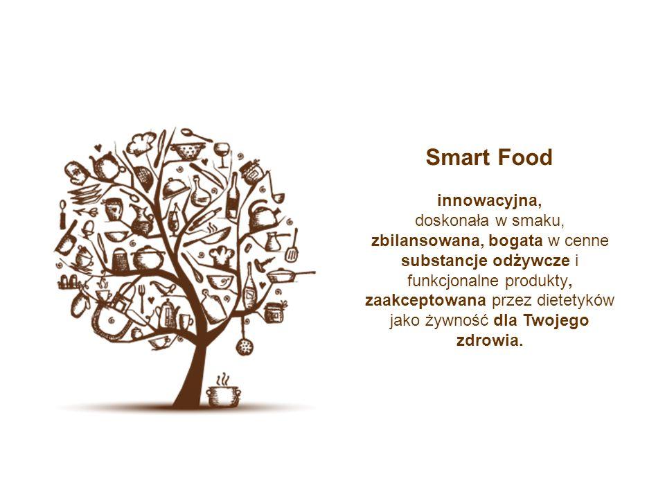 Smart Food innowacyjna, doskonała w smaku, zbilansowana, bogata w cenne substancje odżywcze i funkcjonalne produkty, zaakceptowana przez dietetyków jako żywność dla Twojego zdrowia.