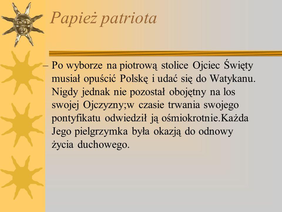 Jan Paweł II-papież Polak Autor: Joanna Rodzik