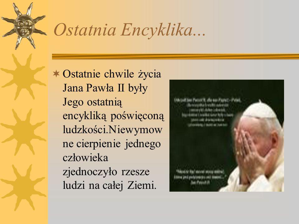 Oddany Maryi  Od pierwszych chwil swojego pontyfikatu Jan Paweł II nakreślił rolę Matki Bożej w katolickim Kościele.Wspomożyci elka wiernych od dziec
