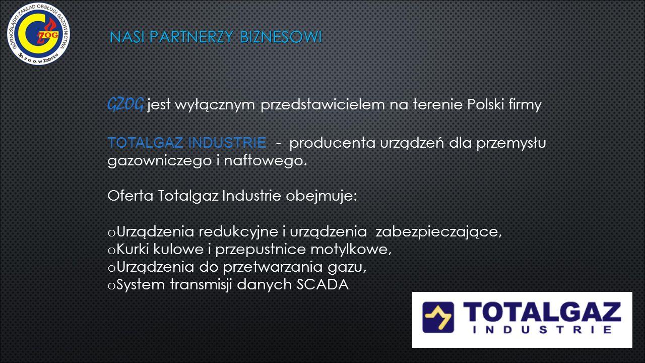 NASI PARTNERZY BIZNESOWI GZOG jest wyłącznym przedstawicielem na terenie Polski firmy TOTALGAZ INDUSTRIE - producenta urządzeń dla przemysłu gazownicz