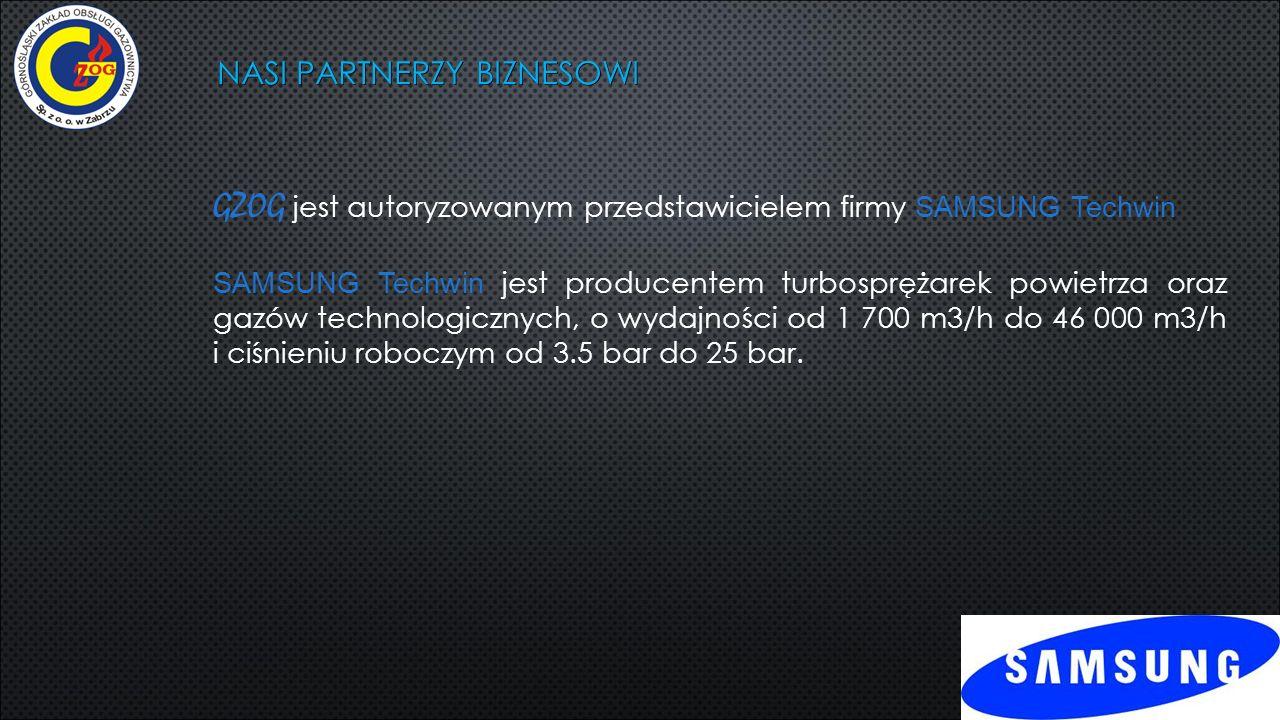 NASI PARTNERZY BIZNESOWI GZOG jest autoryzowanym przedstawicielem firmy SAMSUNG Techwin SAMSUNG Techwin jest producentem turbosprężarek powietrza oraz