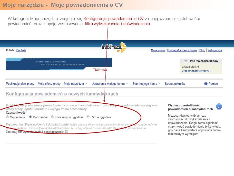Moje narzędzia - Moje powiadomienia o CV W kategorii Moje narzędzia znajduje się Konfiguracja powiadomień o CV z opcją wyboru częstotliwości powiadomień oraz z opcją zastosowania filtru wykształcenia i doświadczenia.