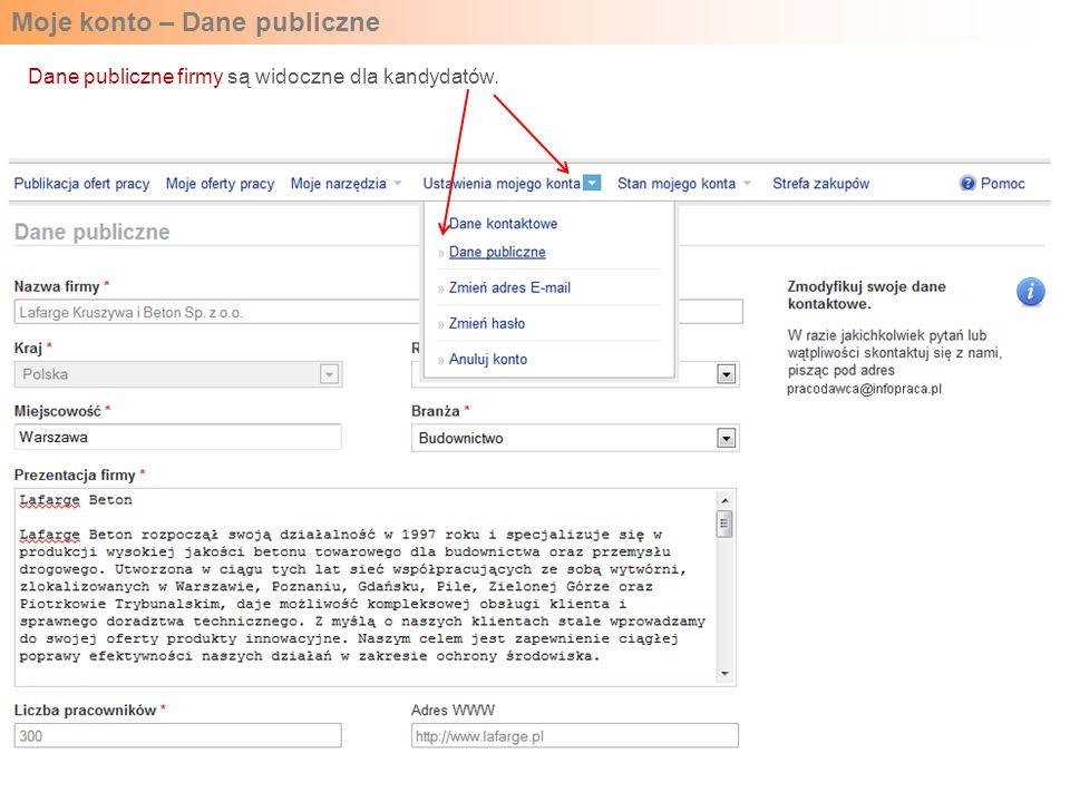 Moje konto – Dane publiczne Dane publiczne firmy są widoczne dla kandydatów.