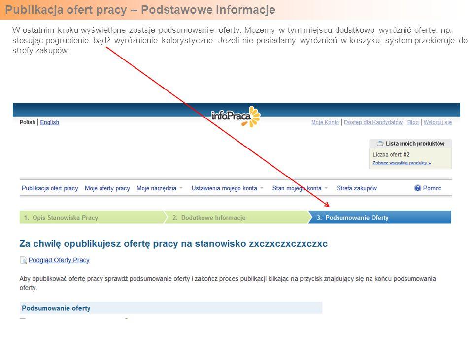 Publikacja ofert pracy – Podstawowe informacje W ostatnim kroku wyświetlone zostaje podsumowanie oferty.