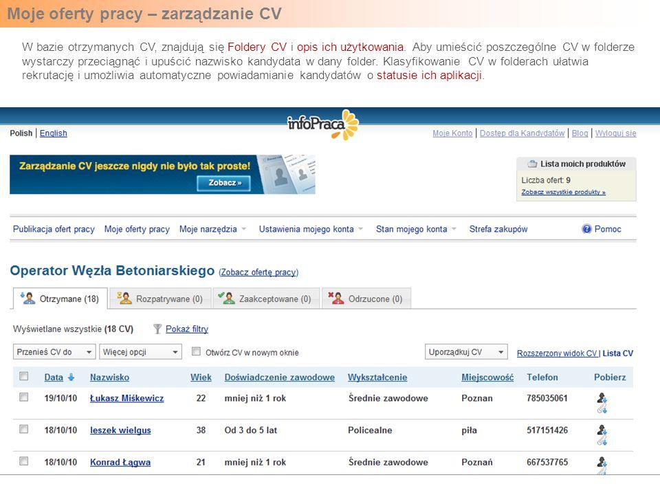 Moje oferty pracy – zarządzanie CV W bazie otrzymanych CV, znajdują się Foldery CV i opis ich użytkowania. Aby umieścić poszczególne CV w folderze wys