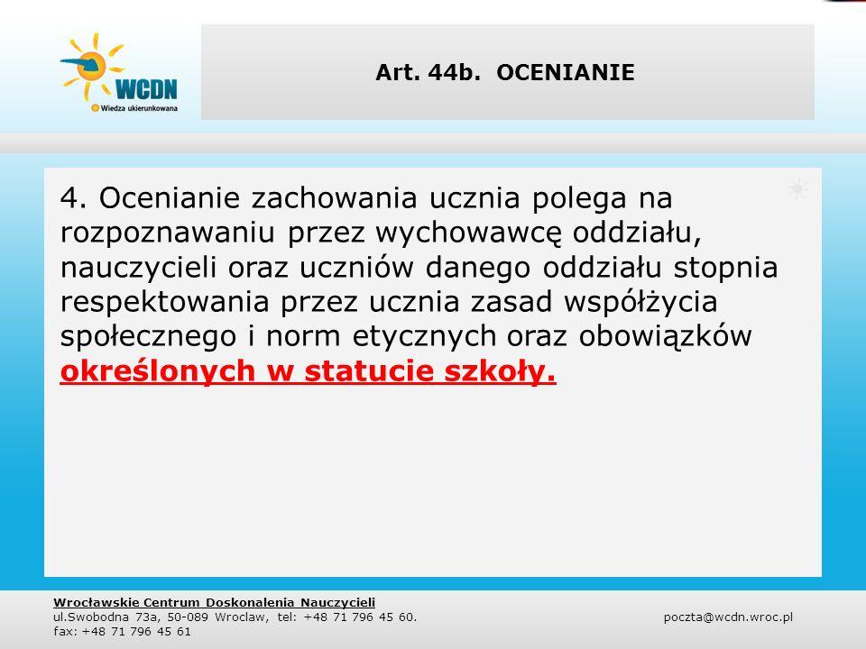 Art.44b. 5.