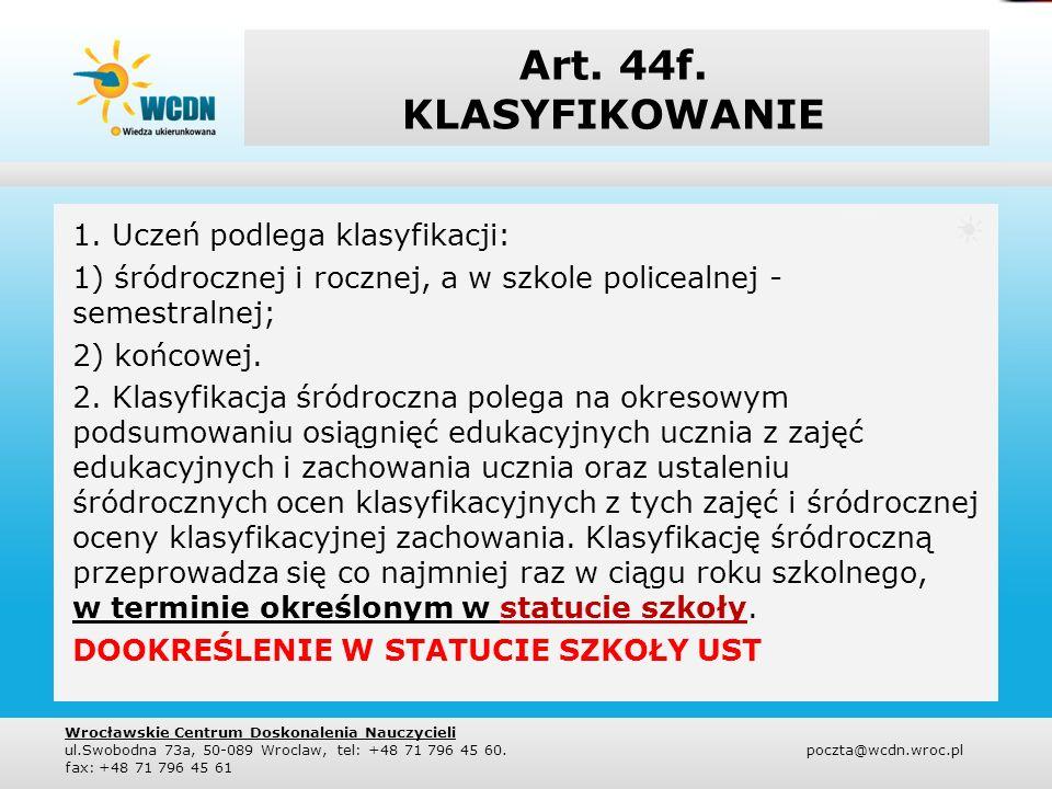 Art.44f. KLASYFIKOWANIE 3.