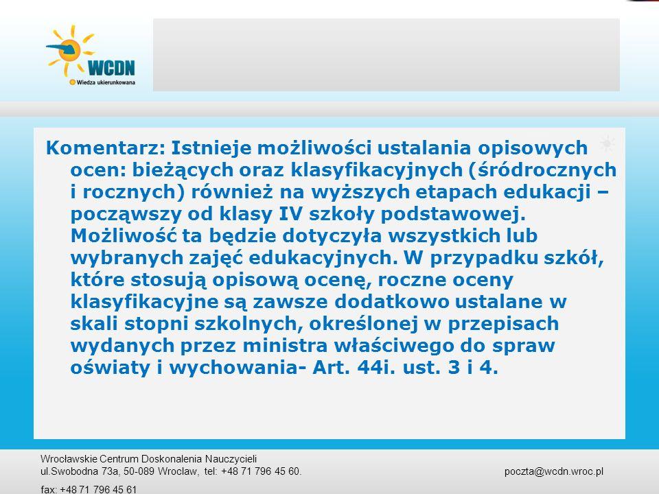 Art.44k. Egzamin klasyfikacyjny Art. 44k. 1.