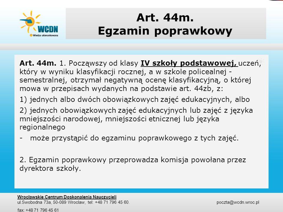 Art.44n. Zastrzeżenia Art. 44n. 1.