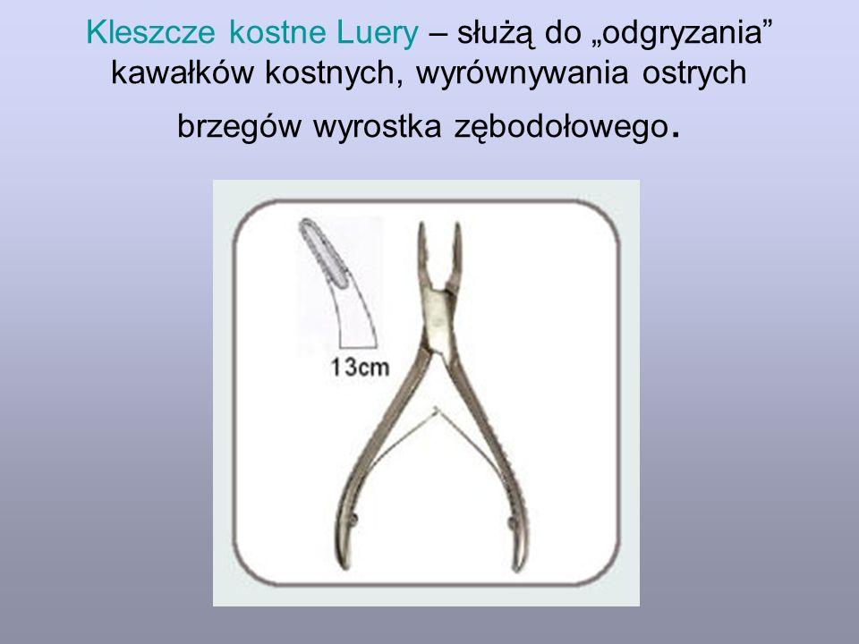 """Kleszcze kostne Luery – służą do """"odgryzania"""" kawałków kostnych, wyrównywania ostrych brzegów wyrostka zębodołowego."""