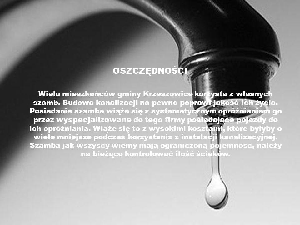 OSZCZĘDNOŚCI Wielu mieszkańców gminy Krzeszowice korzysta z własnych szamb. Budowa kanalizacji na pewno poprawi jakość ich życia. Posiadanie szamba wi
