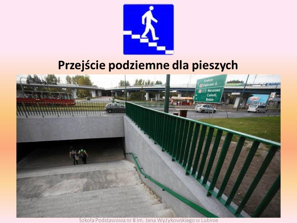Przejście podziemne dla pieszych Szkoła Podstawowa nr 8 im. Jana Wyżykowskiego w Lubinie