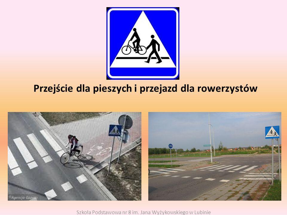 Przejście dla pieszych i przejazd dla rowerzystów Szkoła Podstawowa nr 8 im.