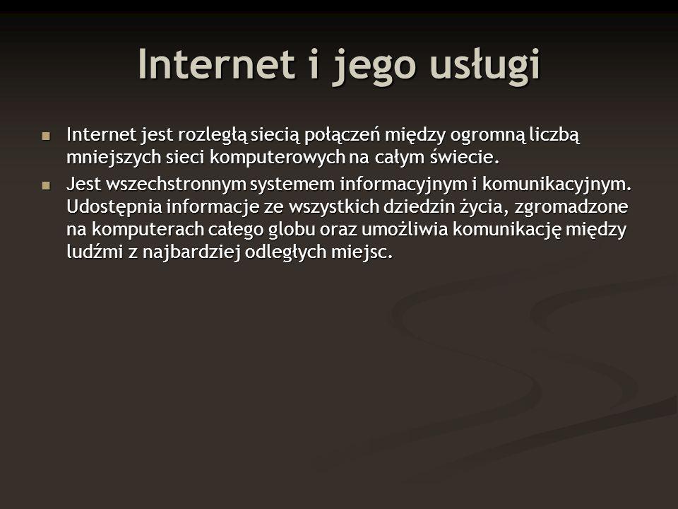 Co umożliwia nam Internet.