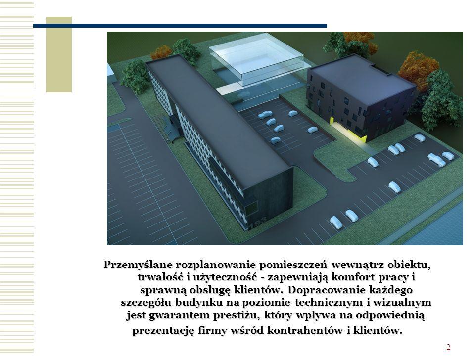 2 Przemyślane rozplanowanie pomieszczeń wewnątrz obiektu, trwałość i użyteczność - zapewniają komfort pracy i sprawną obsługę klientów. Dopracowanie k