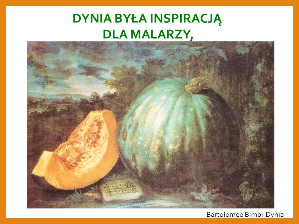 DYNIA BYŁA INSPIRACJĄ DLA MALARZY, Bartolomeo Bimbi-Dynia