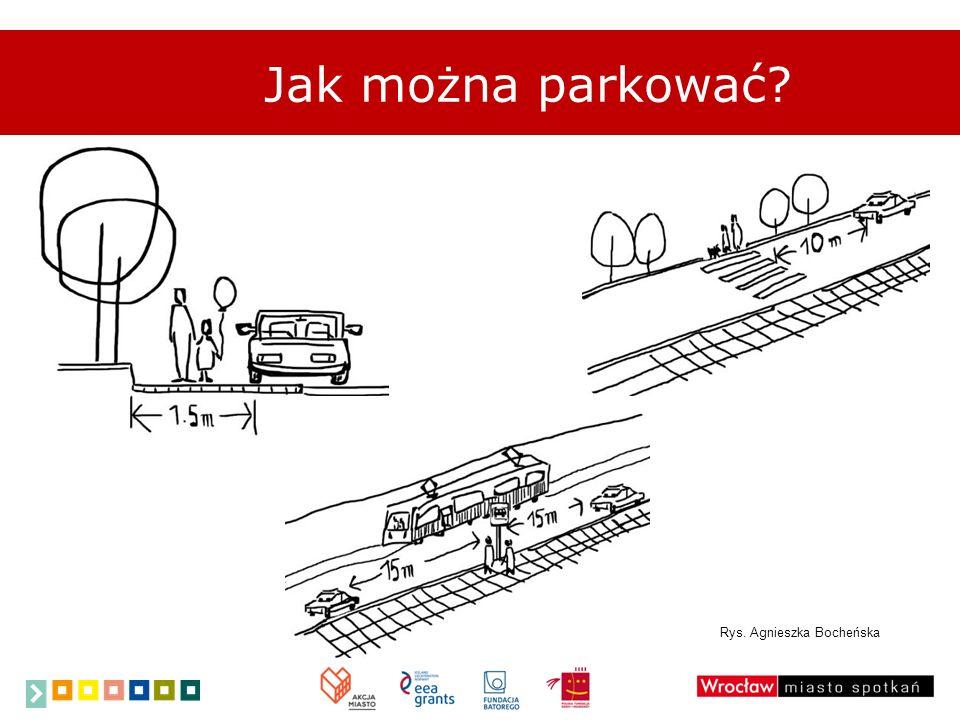 Jak można parkować? Rys. Agnieszka Bocheńska